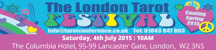 London Tarot Festival July 2015