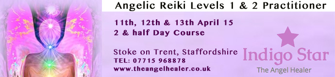 Angelic Reiki Levels 1 & 2 Practitioner Course April 2015