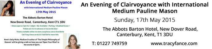 An Evening of Clairvoyance with Internatonal Medium Pauline Mason 17th May 2015 Kent