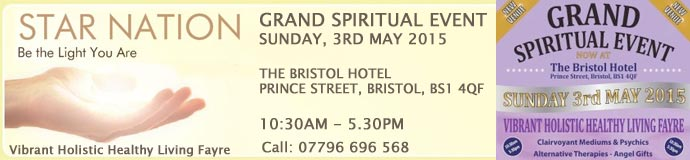 GRAND SPIRITUAL EVENT 3rd May Bristol 2015
