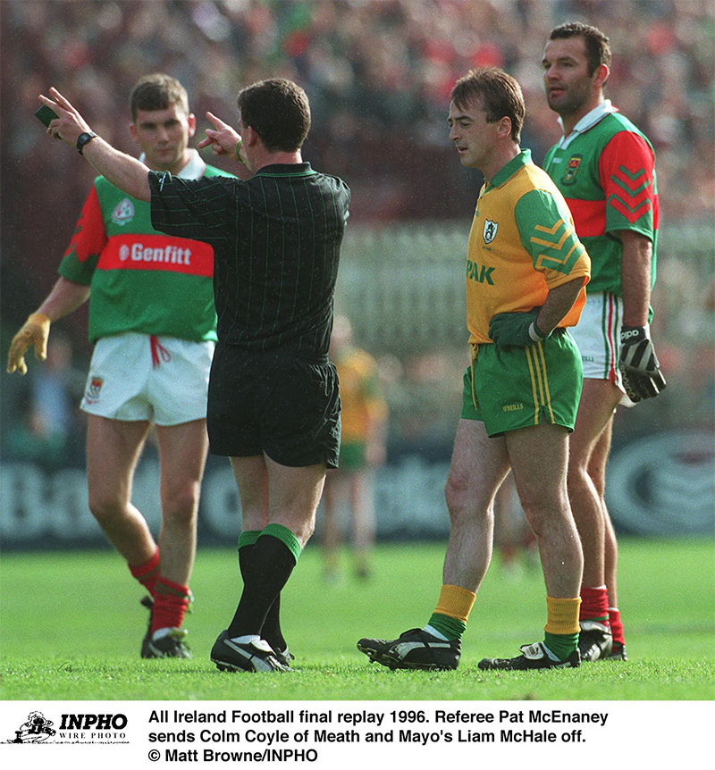 All Ireland Football final replay 1996 Referee Pat McEnaney sends Colm Coyle of Meath and Mayo's Liam McHale off. A� Matt Browne/INPHO - Conor Mortimer - TSC