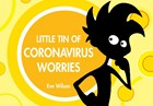 Little Tin of Coronavirus Worries