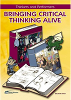 Bringing Critical Thinking Alive | Thinkers and Performers