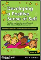Developing a Positive Sense of Self - Book B