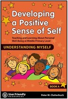 Developing a Positive Sense of Self - Book A