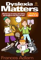 Dyslexia Matters: Book 2