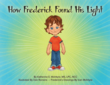 How Frederick Found His Light