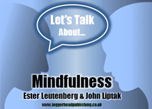 Let's Talk About Mindfulness