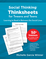 Social Thinking Thinksheets for Teens and Tweens