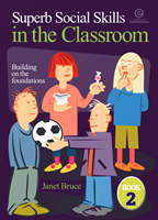Superb Social Skills in the Classroom: Book 2