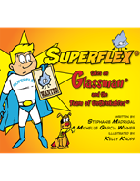 Superflex® Takes on Glassman and the Team of Unthinkables *SECONDS*