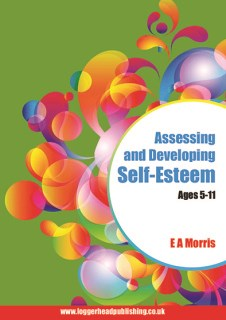 Assessing & Developing Self-Esteem Ages 5-11