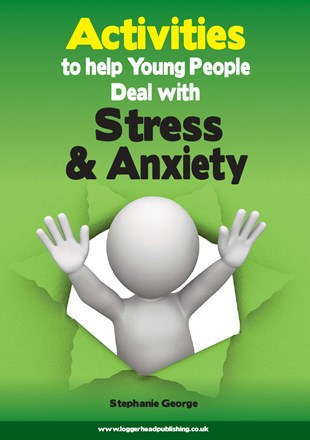 Activities to Help Young People Deal with Stress & Anxiety