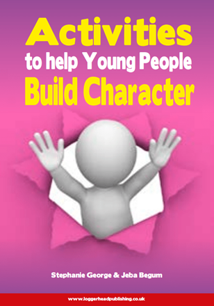 Activities to Help Young People Build Character
