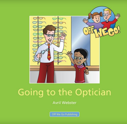 Going to the Optician (Off We Go)