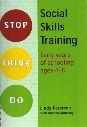 Stop Think Do: Social Skills Training for ages 4-8