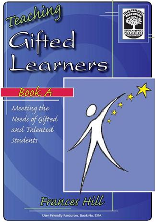 Teaching Gifted Learners Book A