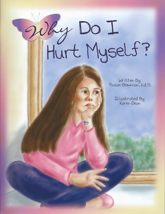 Why Do I Hurt Myself?