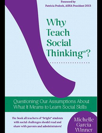 Why Teach Social Thinking?