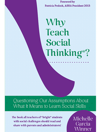 Why Teach Social Thinking? *SECONDS*