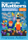 Dyscalculia Matters: Book 2
