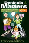 Dyslexia Matters: Book 1