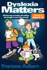 Dyslexia Matters: Book 3