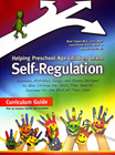 Helping Preschool-Age Children Learn Self-Regulation - with CD