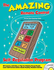 The Amazing Remote Control Self-Regulation Program