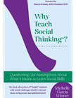 Why Teach Social Thinking?