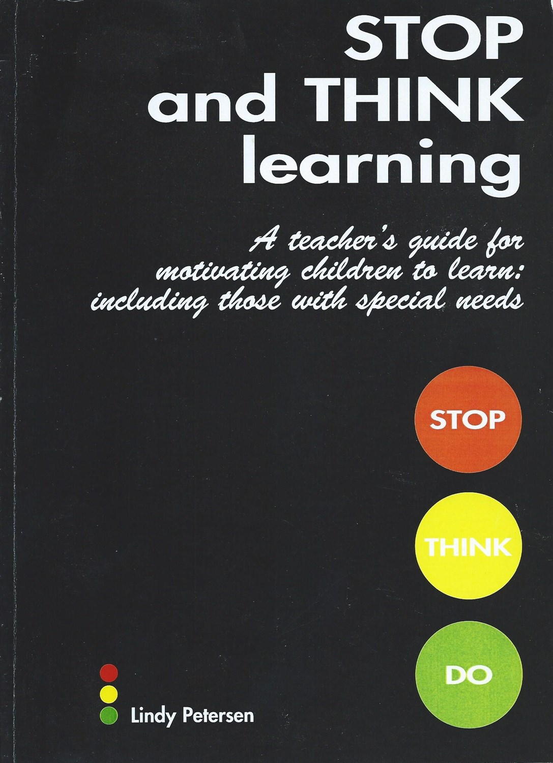 stop and think learning teacher s guide for motivating children