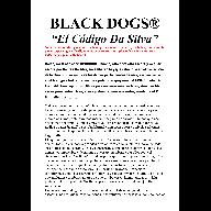 BlackDogs: El Código Da Silva, libro 1