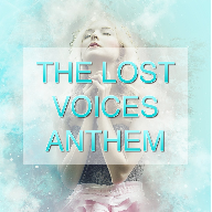 The Lost Voices Anthem