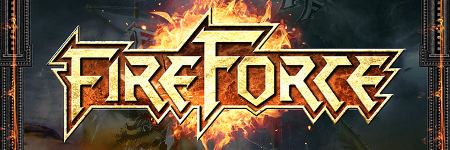 FIREFORCE Exclusive Releaseshow 11/11/17