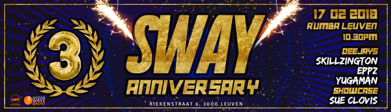 SWAY 3rd Anniversary