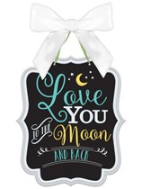 New Baby Love You to the Moon and Back Sign