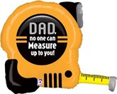 "Father's Day Tape Measure Foil 30"" SuperShape"