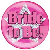 Pink Bride to Be Holographic Jumbo Badge