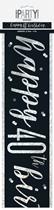 Black Glitz 40th Birthday Foil Banner 9ft