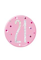 "Pink Glitz 21st Birthday 3"" Badge"