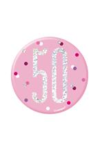 "Pink Glitz 50th Birthday 3"" Badge"