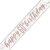 Rose Gold Glitz Happy 60th Birthday Foil Banner