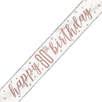 Rose Gold Glitz Happy 80th Birthday Foil Banner