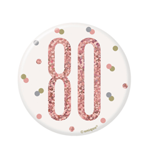 "Rose Gold Glitz 80th Birthday 3"" Badge"