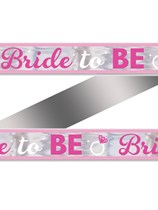 Hen Party Bride to Be Foil Banner