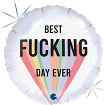 """Best F*cking Day Ever 18"""" Foil Balloon"""