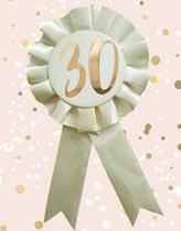Rose Gold 30th Birthday Rosette Badge