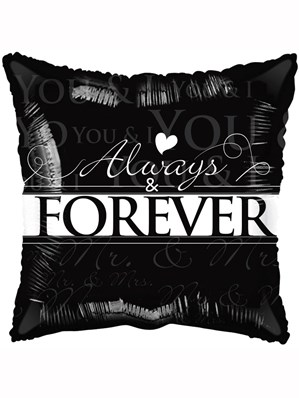 "Always & Forever 18"" Square Foil Balloon"