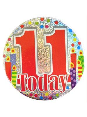 Age 11 Holographic Big Birthday Badge