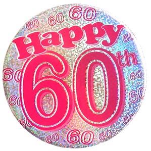 Pink Happy 60th Holographic Big Badge
